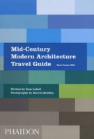 Mid-century modern architecture travel guide. East Coast USA - Lubell Sam