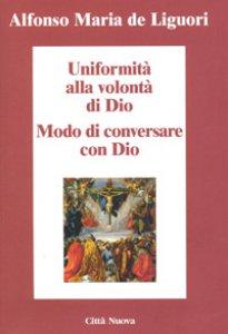Copertina di 'Uniformità alla volontà di Dio'