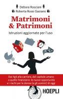 Matrimoni & Patrimoni - Debora Rosciani, Roberta Rossi Gaziano
