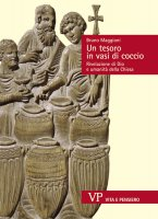 Il tesoro in vasi di coccio - Bruno Maggioni