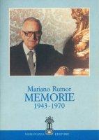Memorie (1943-1970) - Rumor Mariano