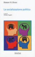 La socializzazione politica - Hyman Herbert H.