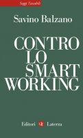 Contro lo smart working - Savino Balzano