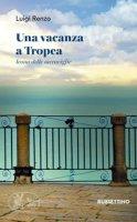 Una vacanza a Tropea - Renzo Luigi