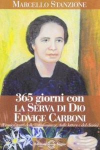 Copertina di '365 giorni con la serva di Dio Edvige Carboni'