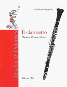 Copertina di 'Il clarinetto. Alla ricerca del «suono bellissimo»'