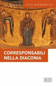 Copertina di 'Corresponsabili nella diaconia'