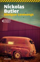 Shotgun lovesongs. Ediz. italiana - Butler Nickolas