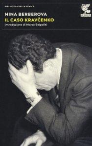 Copertina di 'Il caso Kravcenko'