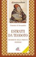 Estratti da Teodoto - Clemente Alessandrino (san)