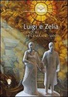 Luigi e Zelia - Centro Nazionale Carmelitano Vocazioni