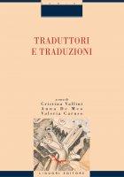 Traduttori e traduzioni - Cristina Vallini, Anna De Meo