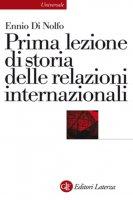 Prima lezione di storia delle relazioni internazionali - Ennio Di Nolfo