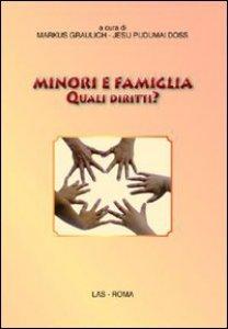 Copertina di 'Minori e famiglia. Quali diritti?'