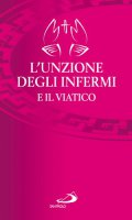 L' unzione degli infermi e il viatico di  su LibreriadelSanto.it