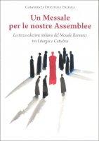 Un messale per le nostre Assemblee - Conferenza Episcopale Italiana