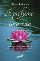 Il profumo di una vita - Claudio Todeschini