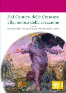 Copertina di 'Dal Cantico delle Creature alla mistica della creazione'