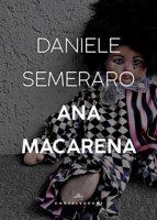 Ana Macarena - Semeraro Daniele