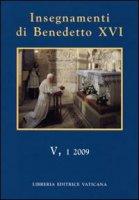 Insegnamenti di Benedetto XVI (2009) vol.5.1 - Benedetto XVI (Joseph Ratzinger)