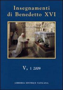 Copertina di 'Insegnamenti di Benedetto XVI (2009) vol.5.1'