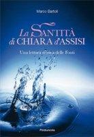 Santit� di Chiara d'Assisi - Bartoli Marco
