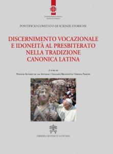 Copertina di 'Discernimento vocazionale e idonietà al presbiterato nella tradizione canonica latina'