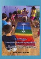 Il drago: counseling con bambini e preadolescenti - Piccapietra Enrica