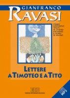 Lettere a Timoteo e a Tito. Cinque conferenze tenute al Centro culturale S. Fedele di Milano - Gianfranco Ravasi