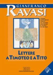 Copertina di 'Lettere a Timoteo e a Tito. Cinque conferenze tenute al Centro culturale S. Fedele di Milano'