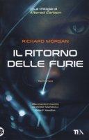Il ritorno delle furie - Morgan Richard K.