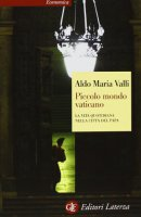 Piccolo mondo vaticano - Aldo M. Valli