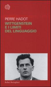 Copertina di 'Wittgenstein e i limiti del linguaggio'