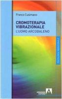 La cromoterapia vibrazionale - Cusimano Franco