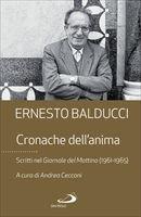 Cronache dell'anima - Ernesto Balducci
