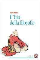 Il Tao della filosofia - Alan Watts