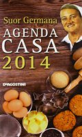 L' agenda casa di suor Germana 2014