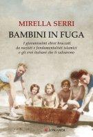 Bambini in fuga - Mirella Serri