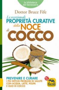 Copertina di 'Le eccezionali proprietà curative della noce di cocco'