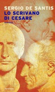 Copertina di 'Lo scrivano di Cesare'