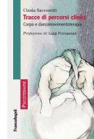 Tracce di percorsi clinici - Cinzia Saccorotti