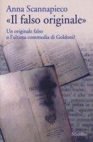 «Il falso originale». Un originale falso o l'ultima commedia di Goldoni? - Scannapieco Anna