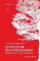 Esortazione alla perseveranza - Clemente Alessandrino (san)