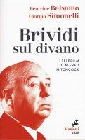 Brividi sul divano - Beatrice Balsamo , Giorgio Simonelli