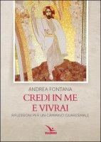 Credi in me e vivrai - Andrea Fontana