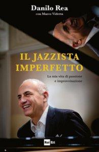Copertina di 'Il jazzista imperfetto'
