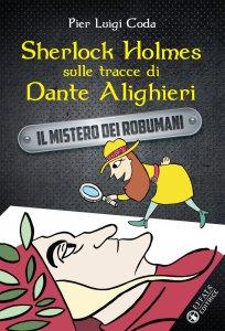 Copertina di 'Sherlock Holmes sulle tracce di Dante Alighieri'