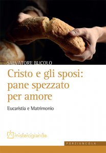 Copertina di 'Cristo e gli sposi: pane spezzato per amore'