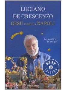 Copertina di 'Gesù è nato a Napoli'