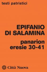 Copertina di 'Panarion. Eresie 30-41'